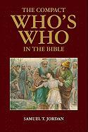 Who's Who in the Bible Illustrated - Jordan, Samuel T.
