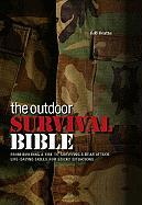 The Outdoor Survival Bible - Beattie, Rob