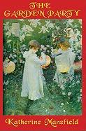 The Garden Party - Mansfield, Katherine