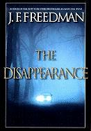 The Disapearance - Freedman, J. F.