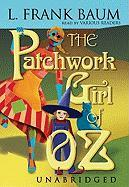 The Patchwork Girl of Oz - Baum, L. Frank