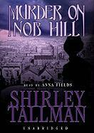 Murder on Nob Hill - Tallman, Shirley