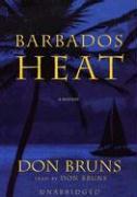 Barbados Heat - Bruns, Don