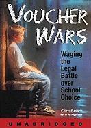 Voucher Wars - Bolick, Clint