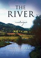 The River - Wastvedt, Tricia