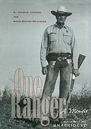 One Ranger: A Memior - Jackson, H. Joaquin; Wilkinson, David Marion