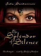 The Splendor of Silence - Sundaresan, Indu