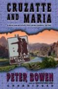 Cruzatte & Maria - Bowen, Peter