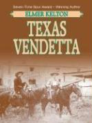 Texas Vendetta - Kelton, Elmer