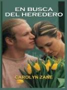 In Search of the Heir - Zane, Carolyn