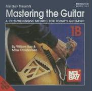 Mastering the Guitar Book: 1b: A Comprehensinve Method for Today's Guitarist!