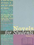 Novels for Students, Volume 30: Presenting Analysis, Context, and Criticism on Commonly Studied Novels