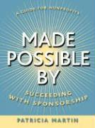 Made Possible by: Succeeding with Sponsorship - Martin, Patricia