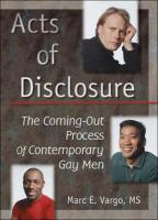 Acts of Disclosure: The Coming-Out Process of Contemporary Gay Men - Vargo, Marc E.