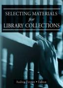 Selecting Materials for Library Collections - Fenner, Audrey; Katz, Linda S.