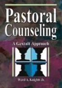 Pastoral Counseling - Knights, Ward A. , JR; Koenig, Harold George