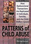 Patterns of Child Abuse - Karson, Michael; Sparks, Elizabeth