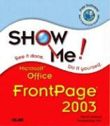 Show Me Microsoft Office FrontPage 2003 - Perspections, Inc; Johnson, Steve; Perspection Inc