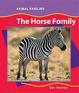 The Horse Family (Anfam) - Harvey, Bev