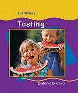 Tasting (Senses) - Pryor, Kimberley Jane