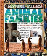 Animal Families (Nature Files) - Ganeri, Anita