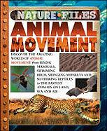 Animal Movement (Nature Files) - Perry, Kate; Petty, Kate