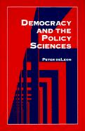 Democracy and the Policy Sciences - Deleon, Peter