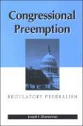 Congressional Preemption: Regulatory Federalism - Zimmerman, Joseph F.