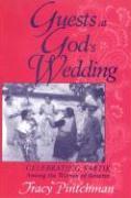 Guests at God's Wedding: Celebrating Kartik Among the Women of Benares - Pintchman, Tracy