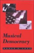 Musical Democracy - Love, Nancy S.