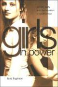 Girls in Power: Gender, Body, and Menstruation in Adolescence - Fingerson, Laura