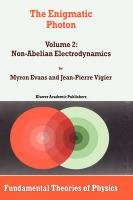 The Enigmatic Photon - Vigier, J. P.; Evans, M. W.