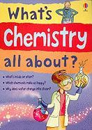 What's Chemistry All About? - Firth, Alex; Gillespie, Lisa Jane