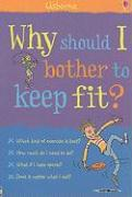 Why Should I Keep Fit? - Knighton, Kate; Meredith, Sue