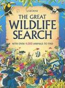 Usborne, the Great Wildlife Search - Young, Caroline; Needham, Kate