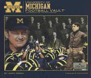 University of Michigan Football Vault: The History of the Wolverines [With Various Memorabilia] - Green, Jerry