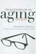 Challenges of an Aging Society: Ethical Dilemmas, Political Issues - Pruchno, Rachel A.