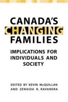 Canada's Changing Families: Implications for Individuals and Society