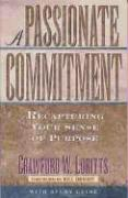 A Passionate Commitment - Loritts, Crawford