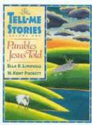 Parables Jesus Told: The Tell-Me Stories - Lindvall, Ella