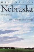 History of Nebraska (Third Edition) - Olson, James C.