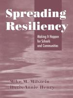 Spreading Resiliency: Making It Happen for Schools and Communities - Milstein, Mike M.; Henry, Doris Annie; Henry, D. (Doris) Annie