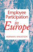 Employee Participation in Europe - Knudsen, Herman