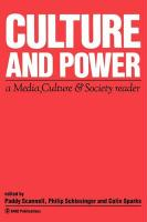 Culture and Power: A Media, Culture & Society Reader