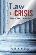 Law in Crisis: The Ecstatic Subject of Natural Disaster - Miller, Ruth Austin