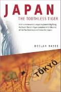 Japan, the Toothless Tiger - Hayes, Declan