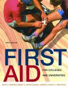 First Aid for Colleges and Universities - Karren, Keith J.; Limmer, Daniel; Mistovich, Joseph J.