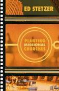 Planting Missional Churches - Stetzer, Ed