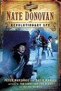 Nate Donovan: Revolutionary Spy - Marshall, Peter; Manuel, David