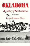 Oklahoma: A History of Five Centuries - Gibson, Arrell Morgan